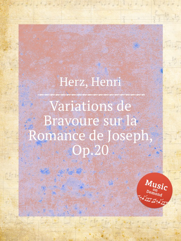 H. Herz Variations de Bravoure sur la Romance de Joseph, Op.20 h panofka grande valse de bravoure op 40