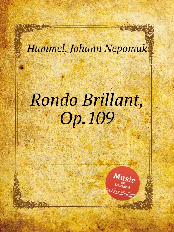 J.N. Hummel Rondo Brillant, Op.109 недорого