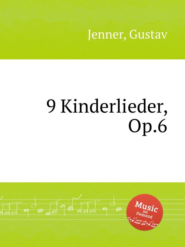 G. Jenner 9 Kinderlieder, Op.6