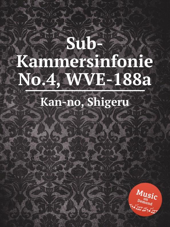 S. Kan-no Sub-Kammersinfonie No.4, WVE-188a s kan no techno opera no 2 wve 240