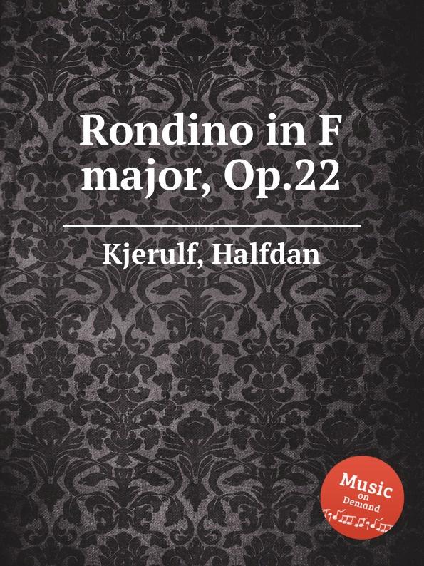 H. Kjerulf Rondino in F major, Op.22 h kjerulf rondino in f major op 22