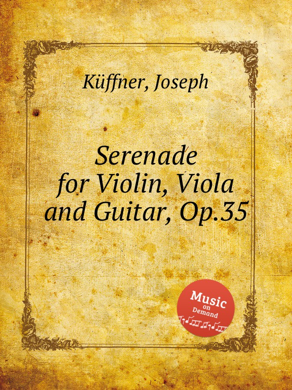 J. Küffner Serenade for Violin, Viola and Guitar, Op.35 цена