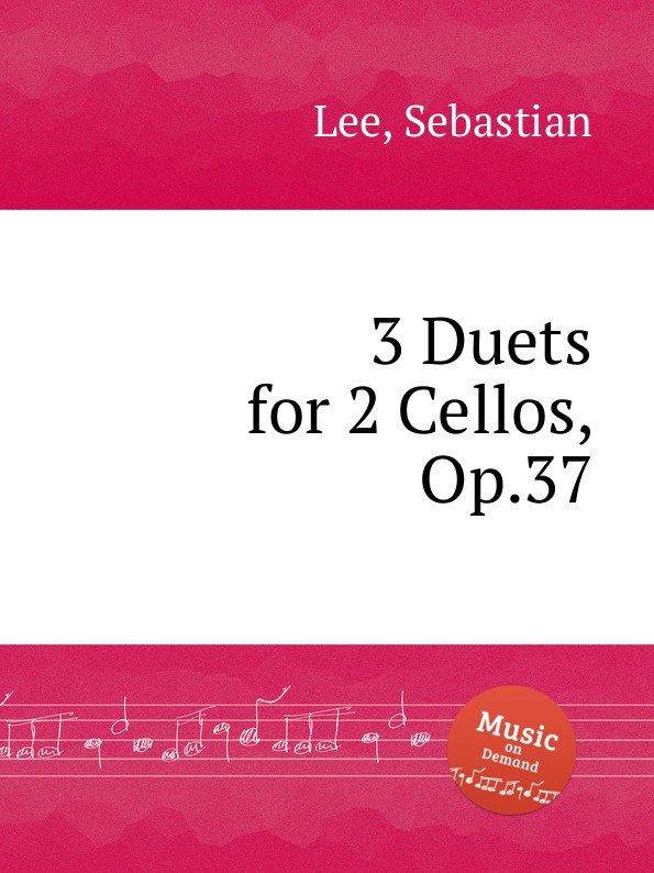 S. Lee 3 Duets for 2 Cellos, Op.37 a kraft duo for 2 cellos op 6