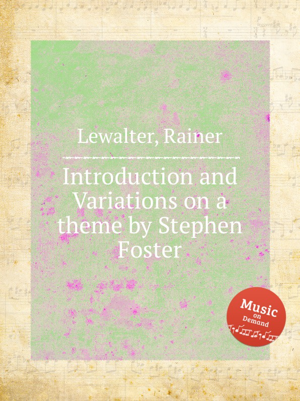 R. Lewalter Introduction and Variations on a theme j d wael variations on the famous bass line by pachelbel