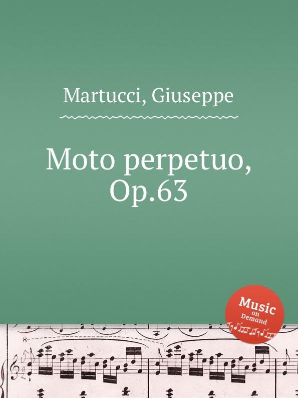 G. Martucci Moto perpetuo, Op.63 g martucci 4 piano pieces op 31