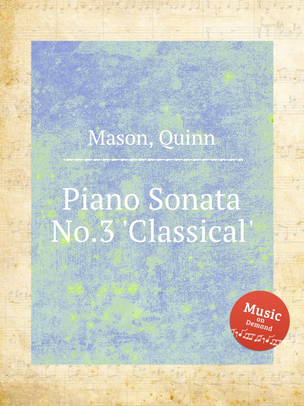 Q. Mason Piano Sonata No.3 .Classical. цена