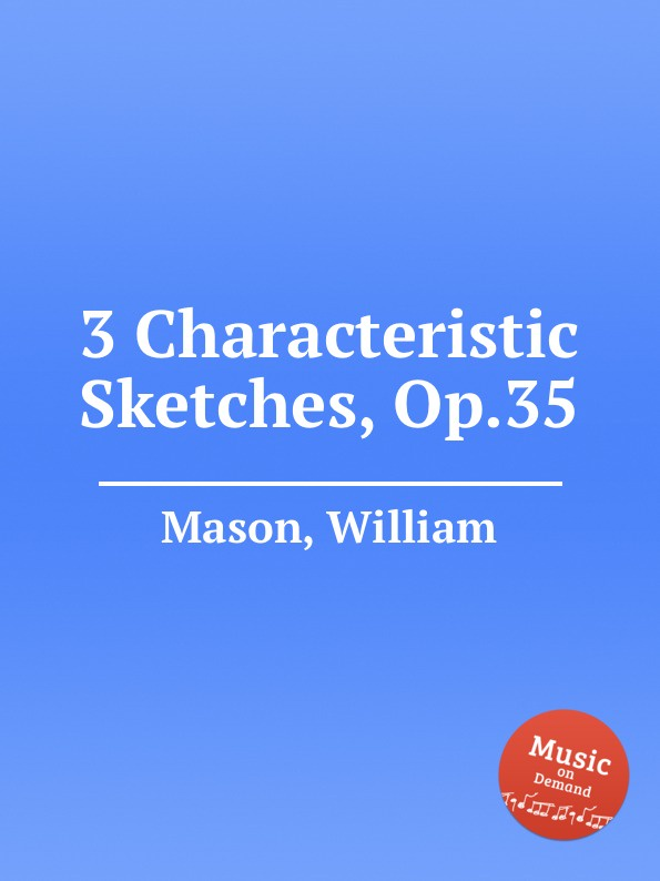 W. Mason 3 Characteristic Sketches, Op.35 characteristic irregular faux leather embellished bracelet for women