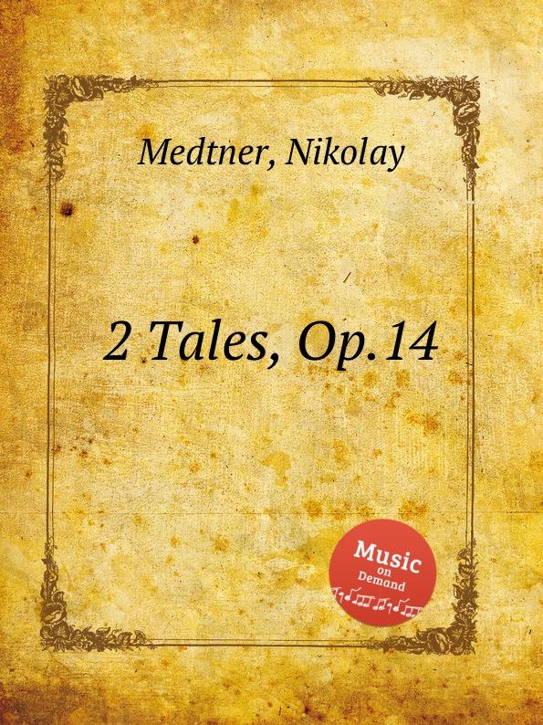 N. Medtner 2 Tales, Op.14