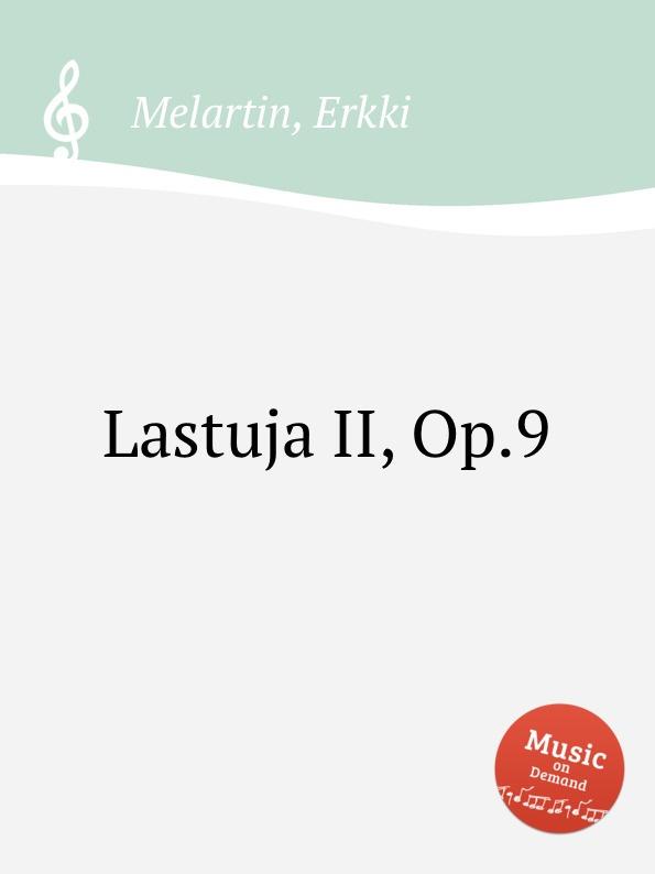 E. Melartin Lastuja II, Op.9 e melartin walzer miniaturen op 49