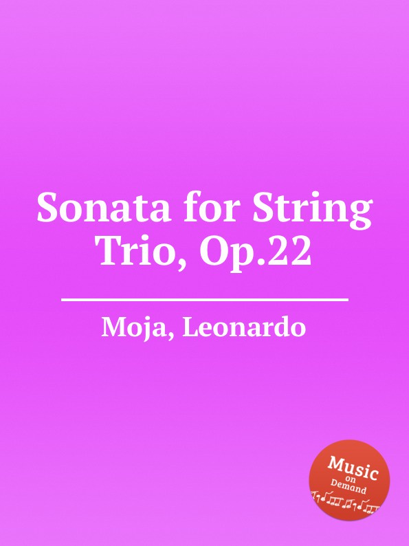 L. Moja Sonata for String Trio, Op.22 стоимость