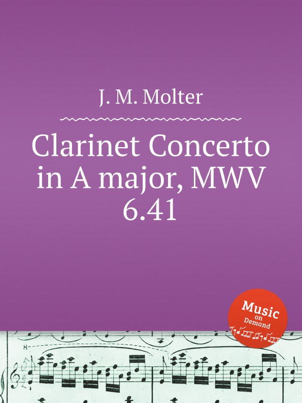 цена J. M. Molter Clarinet Concerto in A major, MWV 6.41 в интернет-магазинах