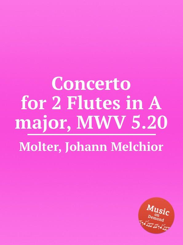 цена J. M. Molter Concerto for 2 Flutes in A major, MWV 5.20 в интернет-магазинах