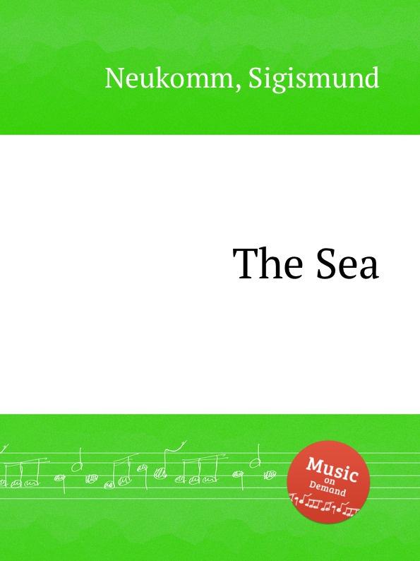 S. Neukomm The Sea s neukomm the sea