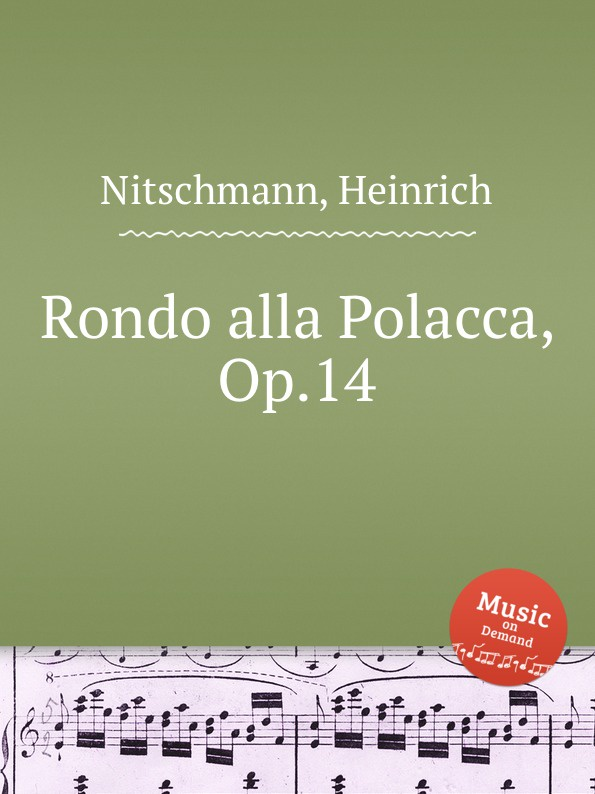 H. Nitschmann Rondo alla Polacca, Op.14 h nitschmann 7 variations op 15