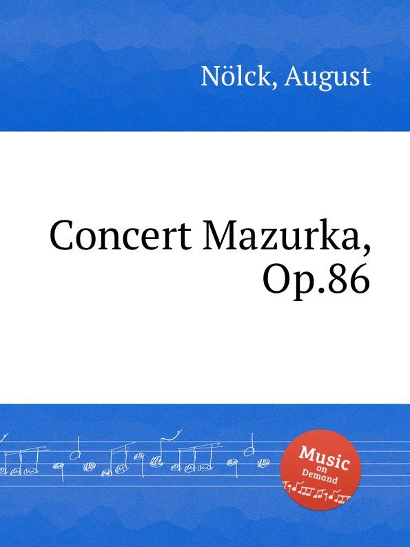 A. Nölck Concert Mazurka, Op.86