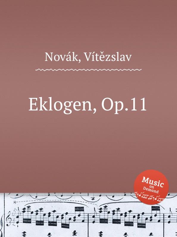 V. Novák Eklogen, Op.11 цена
