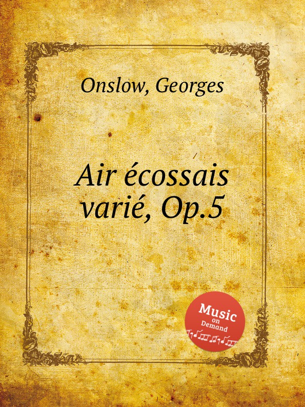 G. Onslow Air ecossais varie, Op.5 m carcassi air suisse varie op 20