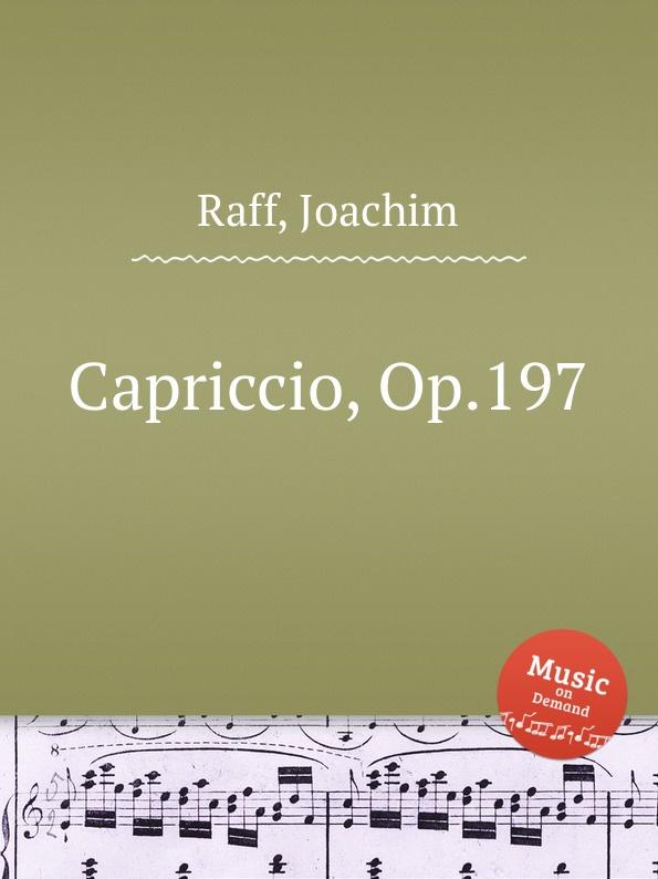 J. Raff Capriccio, Op.197 цена