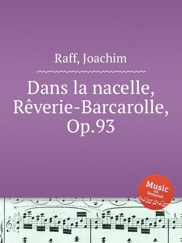 J. Raff Dans la nacelle, Reverie-Barcarolle, Op.93 j zarębski barcarolle op 31