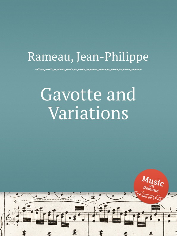 J. Rameau Gavotte and Variations w faulkes gavotte and musette