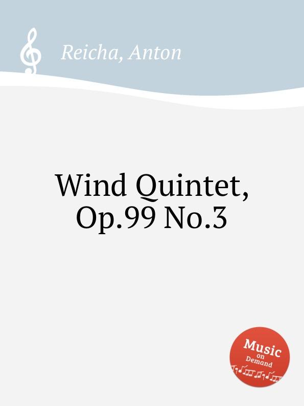 лучшая цена A. Reicha Wind Quintet, Op.99 No.3