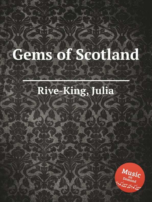 лучшая цена J. Rive-King Gems of Scotland