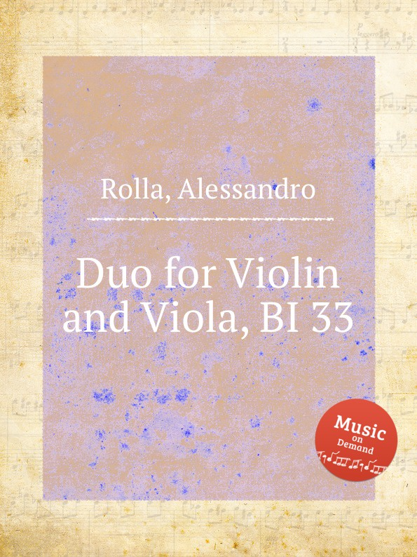 A. Rolla Duo for Violin and Viola, BI 33 a rolla duo for violin and viola bi 180a