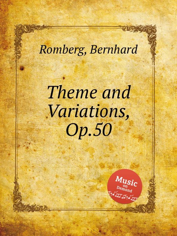 лучшая цена B. Romberg Theme and Variations, Op.50