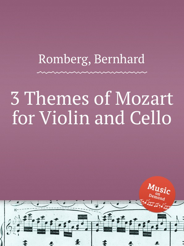 B. Romberg 3 Themes of Mozart for Violin and Cello цены