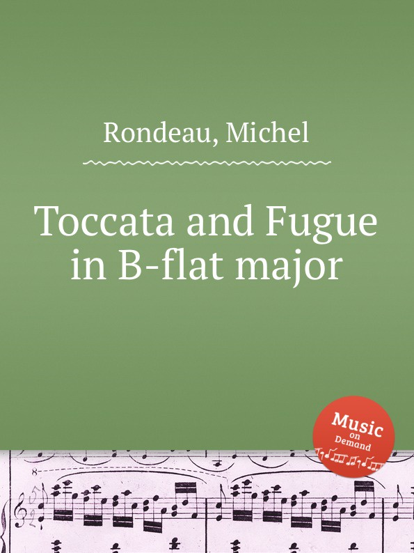 M. Rondeau Toccata and Fugue in B-flat major m rondeau toccata and fugue in b flat major