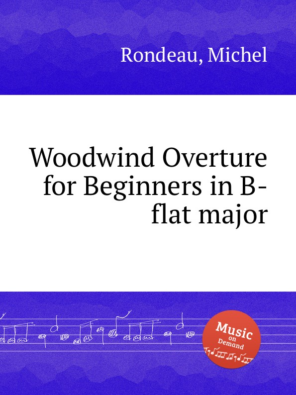 M. Rondeau Woodwind Overture for Beginners in B-flat major m rondeau cantata in d major