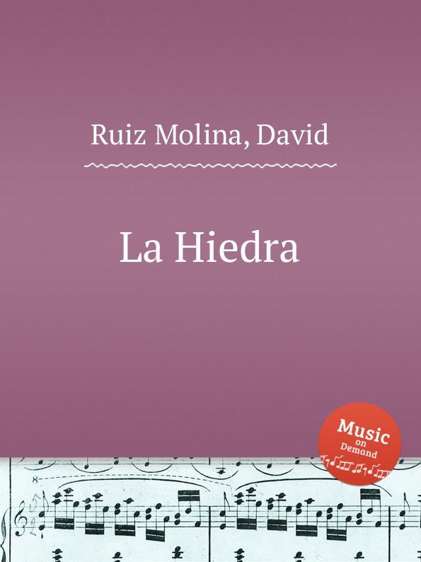 D.R. Molina La Hiedra