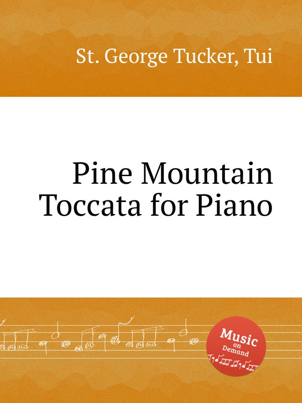 St. T.G. Tucker Pine Mountain Toccata for Piano st t g tucker ave verum for piano
