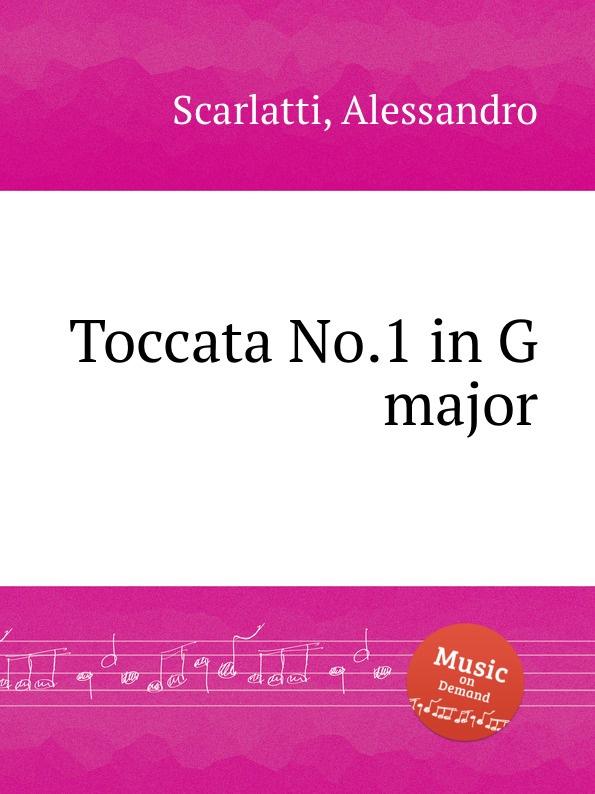 цена A. Scarlatti Toccata No.1 in G major в интернет-магазинах