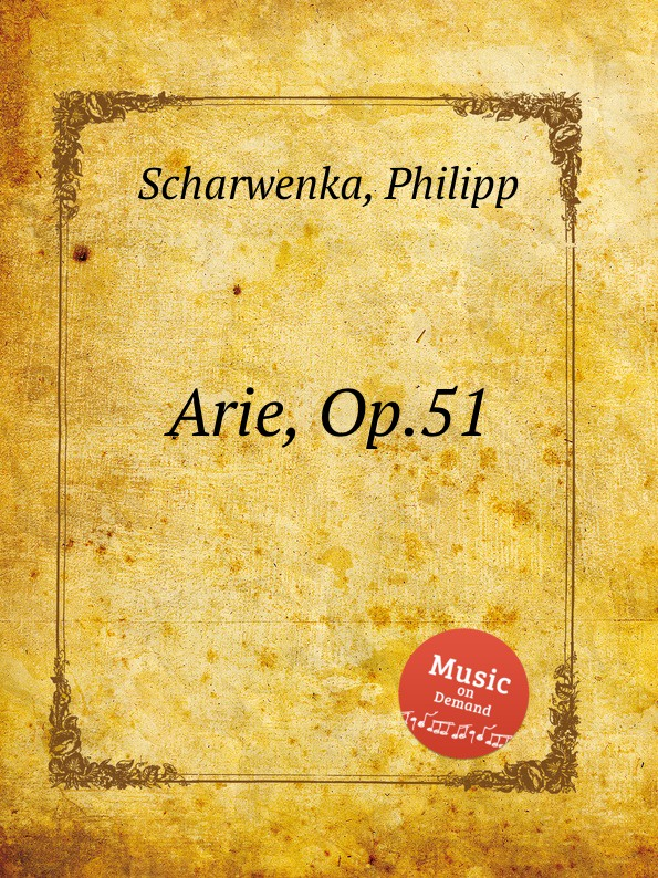 P. Scharwenka Arie, Op.51
