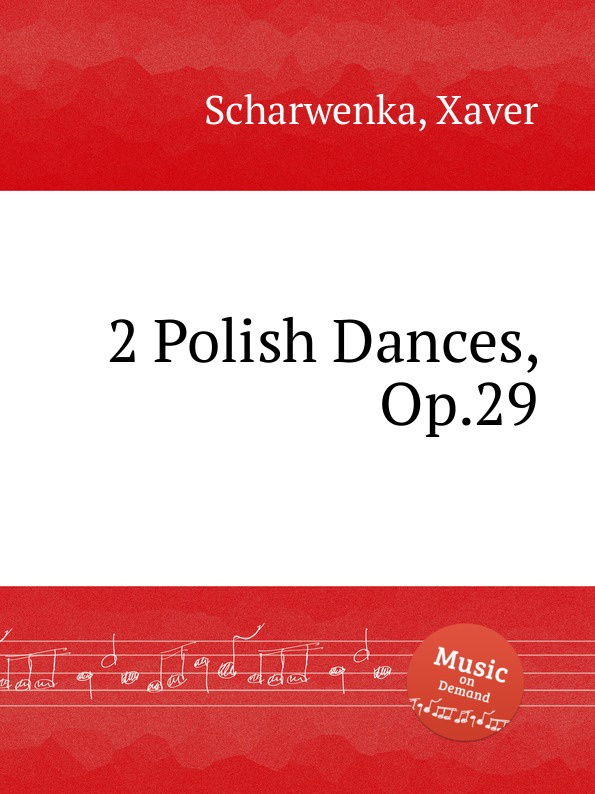 лучшая цена X. Scharwenka 2 Polish Dances, Op.29