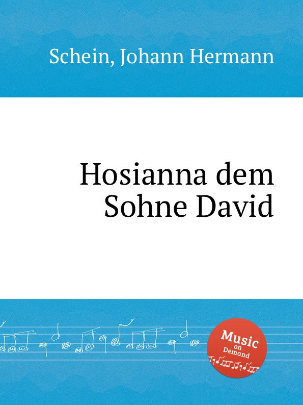 J.H. Schein Hosianna dem Sohne David david ciccarelli voice acting for dummies