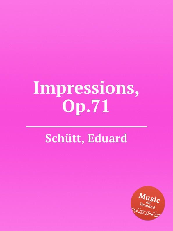 E. Schütt Impressions, Op.71 цена