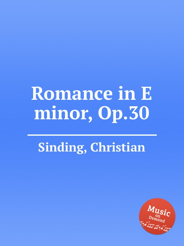 C. Sinding Romance in E minor, Op.30