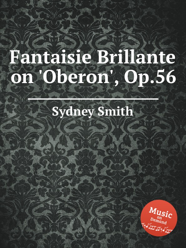 S. Smith Fantaisie Brillante on .Oberon., Op.56 недорого
