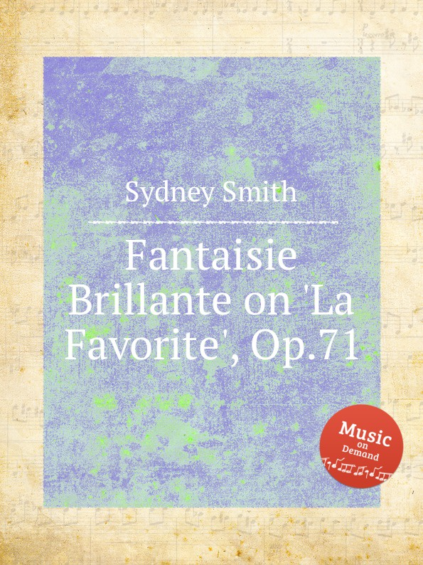 S. Smith Fantaisie Brillante on .La Favorite., Op.71 недорого