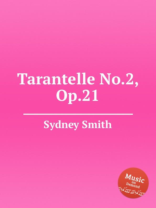 лучшая цена S. Smith Tarantelle No.2, Op.21