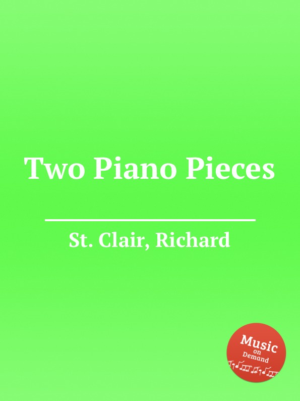 St. R. Clair Two Piano Pieces