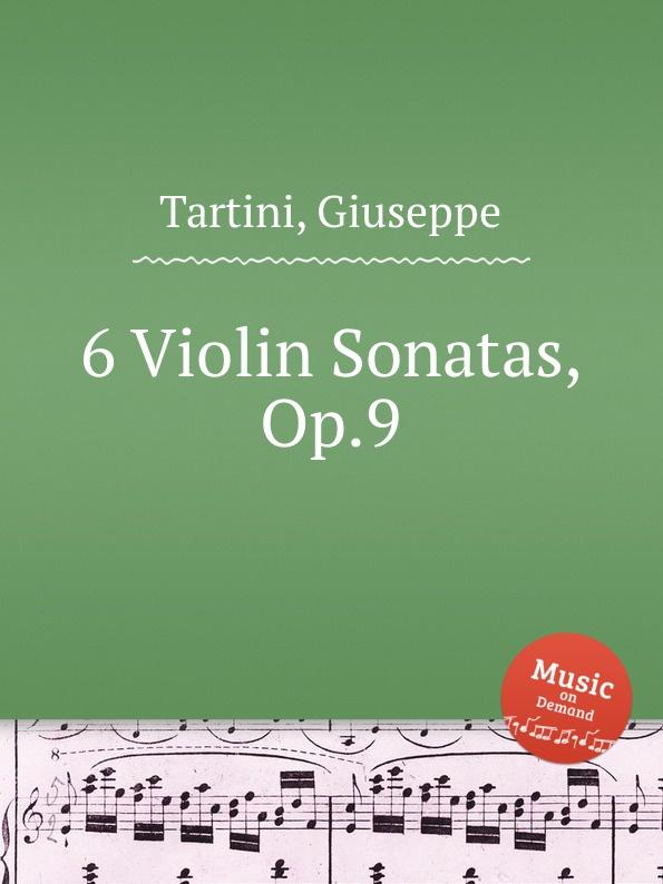 G. Tartini 6 Violin Sonatas, Op.9 g legrenzi 18 sonatas op 10