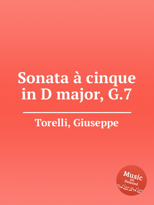 лучшая цена G. Torelli Sonata a cinque in D major, G.7