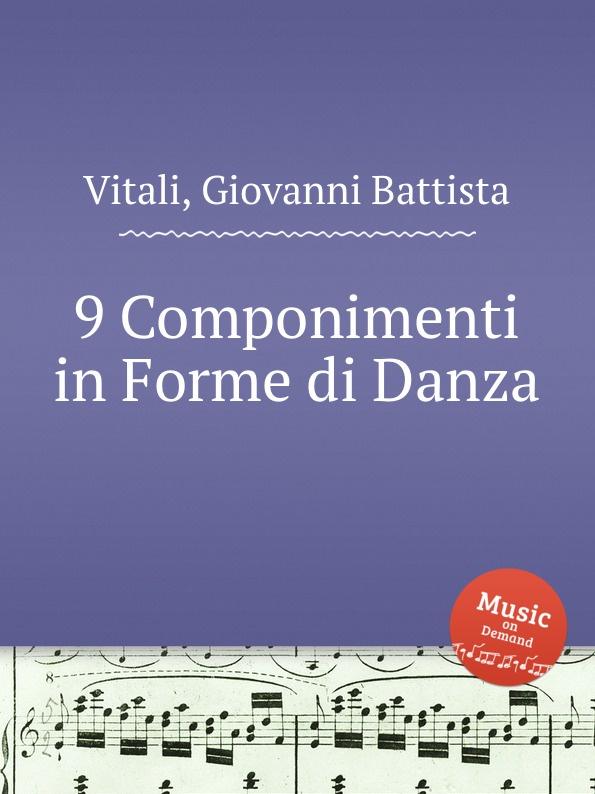 G.B. Vitali 9 Componimenti in Forme di Danza
