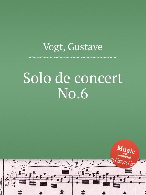 G. Vogt Solo de concert No.6