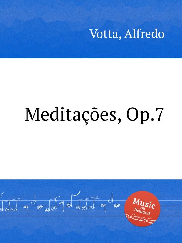 A. Votta Meditacoes, Op.7 a votta livro de oracoes op 46