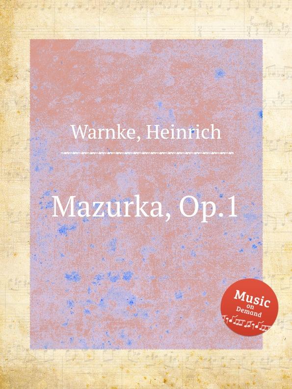 H. Warnke Mazurka, Op.1 цена