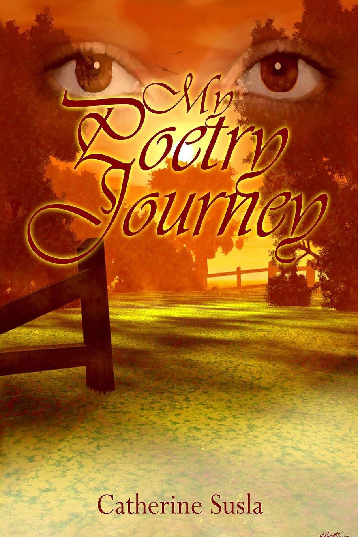 Catherine Susla My Poetry Journey catherine zueva the poetry of spring